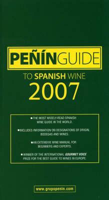 Penin Guide to Spanish Wine 2007 (Paperback)