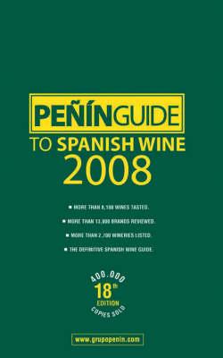 Penin Guide to Spanish Wine 2008 (Paperback)