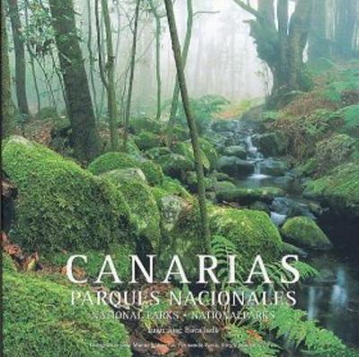 Canarias: Parques Nacionales [Canary Islands: National Parks] (Hardback)