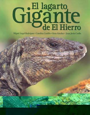 El Lagarto Gigante de el Hierro [The Hierro Giant Lizard] (Hardback)