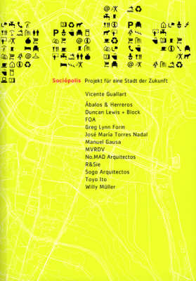 Sociopolis: Project for a City of the Future (Paperback)