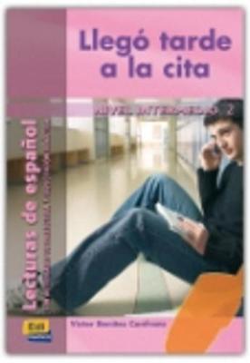 Lecturas de espanol - Edinumen: Llego tarde a la cita (Paperback)