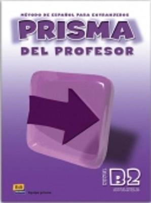 Prisma: Avanza - libro del profesor (B2) + CD