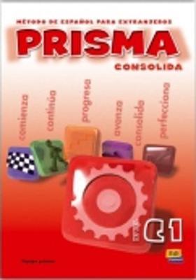 Prisma C1 Consolida: Student Book (Paperback)