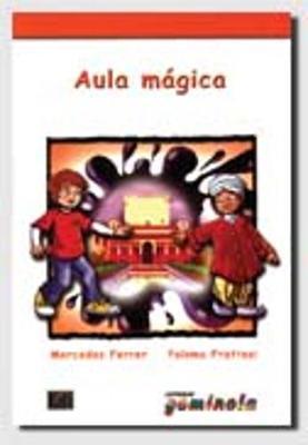 Lecturas Gominola: Aula Magica (Paperback)