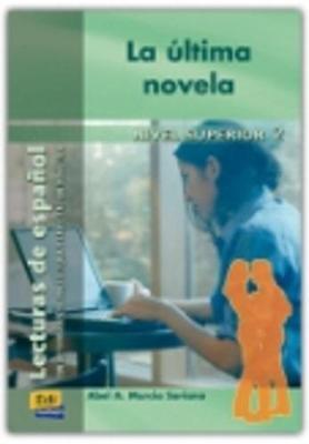 Lecturas de espanol - Edinumen: La ultima novela (Paperback)