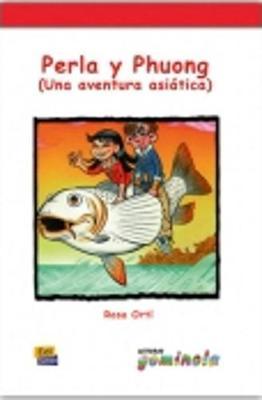 Lecturas Gominola: Perla y Phuong (una aventura asiatica) (Paperback)