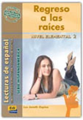 Lecturas de Hispanoamerica - Edinumen: Regreso a las raices (Colombia) (Paperback)