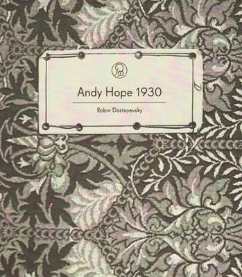 Andy Hope 1930 - Robin Dostoyevsky (Paperback)