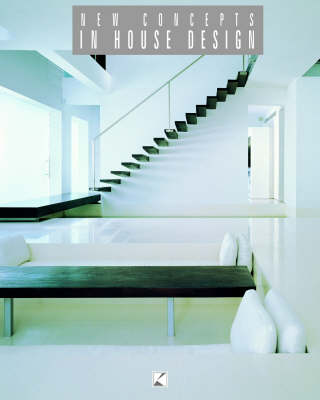 New Concepts in House Design (Paperback)