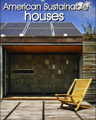 American Sustainable Houses (Hardback)