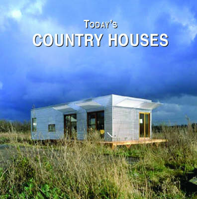 Today's Country Houses (Hardback)