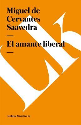 El Amante Liberal - Narrativa (Paperback)