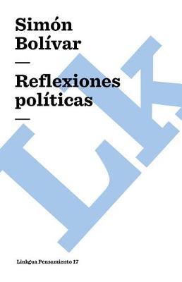 Reflexiones politicas - Pensamiento (Paperback)