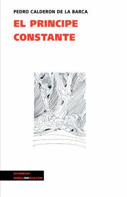 El principe constante - Teatro (Paperback)