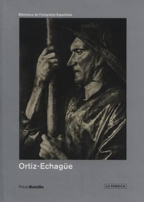 Ortiz Echague: Un Notario De La Tradition (Paperback)