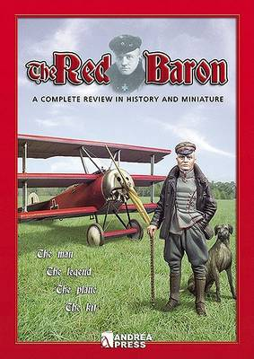 The Red Baron: A Complete Review in History and Miniature (Paperback)