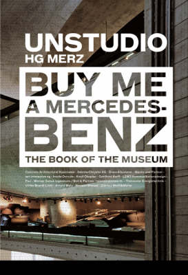 Buy Me a Mercedes-Benz: The Book of the Museum (Hardback)
