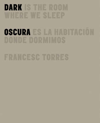 Dark is the Room Where We Sleep (Hardback)