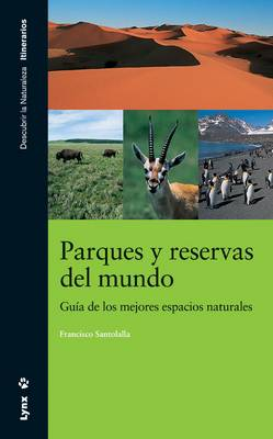 Parques Y Reservas Del Mundo (Paperback)