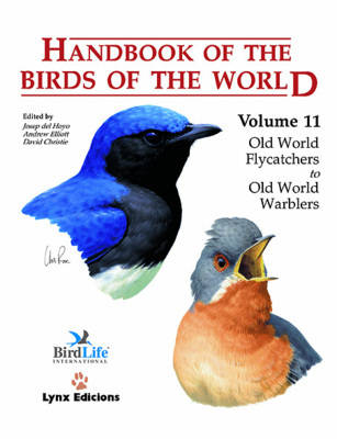 Handbook of the Birds of the World: Old World Flycatchers to Old World Warblers v. 11 - Handbook of the Birds of the World 11 (Hardback)