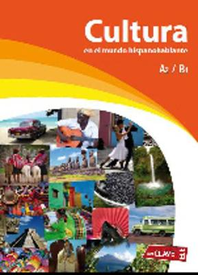 Cultura en el mundo hispanohablante: Libro A2/B1 (Paperback)