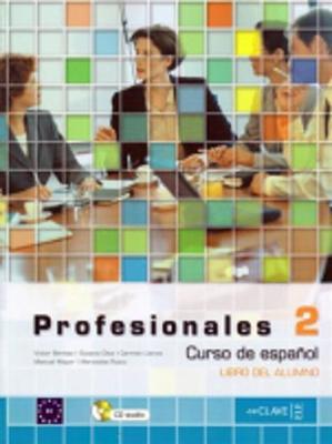 Profesionales: Libro del alumno 2 (Paperback)