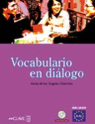 Vocabulario En Dialogo: Book & CD 1