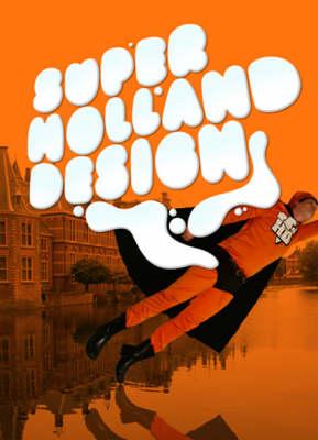 SHD: Super Holland Design (Hardback)