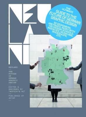 Neuland: The Future of German Graphic Design (Hardback)
