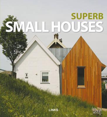 Superb Small Houses (Hardback)