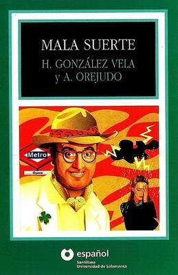 Mala Suerte (Paperback)