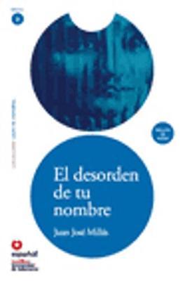Leer En Espanol - Lecturas Graduadas: El Desorden De Tu Nombre + CD