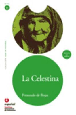 Leer en Espanol - lecturas graduadas: La Celestina + CD