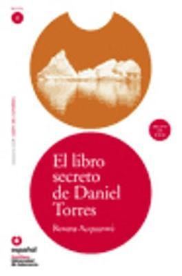 Leer en Espanol - lecturas graduadas: El libro secreto de Daniel Torres + CD