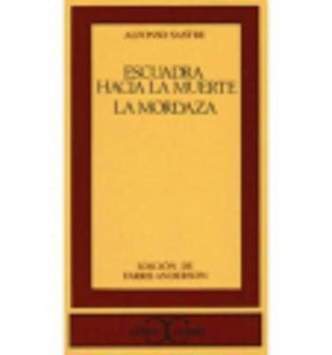 Escuadra Hacia La Muerte/La Mordaza (Paperback)