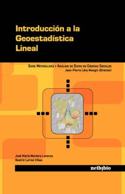 Introduccin a la Geoestadstica Lineal (Paperback)