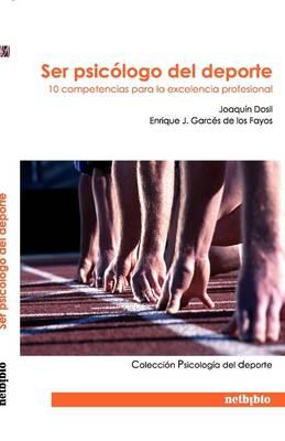 Ser Psiclogo del DePorte (Paperback)