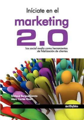Iniciate En El Marketing 2.0 (Paperback)