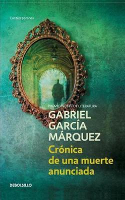 Cronica De Una Muerte Anunciada (Paperback)