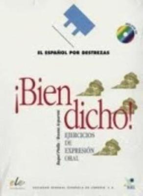 Espanol Por Destrezas: Bien Dicho + CD - Espanol por Destrezas