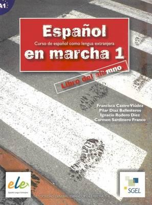 Espanol En Marcha 1 Student Book A1 - Espanol en Marcha (Paperback)