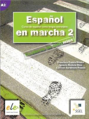Espanol En Marcha 2 Exercises Book A2 - Espanol en Marcha (Paperback)