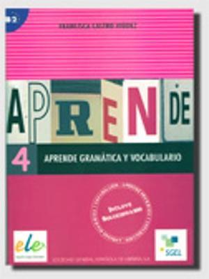 Aprende Gramatica Y Vocabulario 4: Bk. 4 (Paperback)