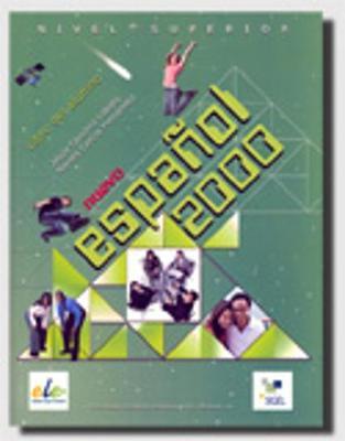 Nuevo Espanol 2000 Superior Student Book - Nuevo Espanol 2000 (Paperback)