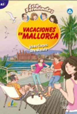 Vacaciones en Mallorca: Easy Reader in Spanish: Level A2 - Los Fernandez (Paperback)
