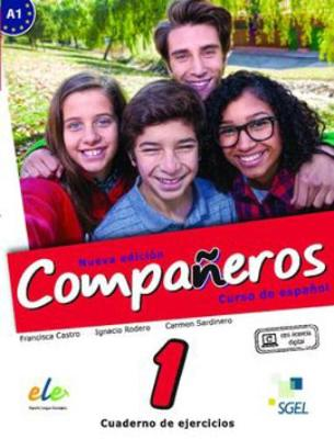 Companeros: Exercises Book with Access to Internet Support 2016: Cusro de Espanol (Paperback)