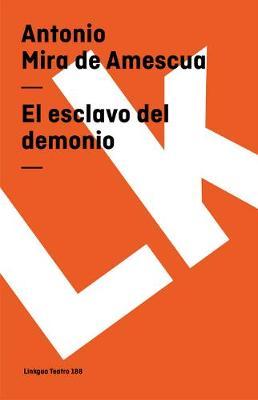 El Esclavo del Demonio - Teatro (Paperback)