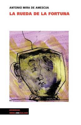 La rueda de la fortuna - Teatro (Paperback)