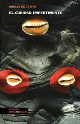 El Curioso Impertinente - Teatro (Paperback)